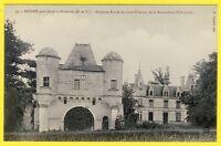 cpa 49 - MEIGNÉ près de DOUÉ Ancienne Entrée du Vieux CHÂTEAU de la BRETAUDIÈRE
