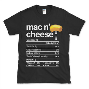NEW LIMITED Mac and Cheese Nutrition Funny Thanksgiving Gift T-Shirt Size S-3XL