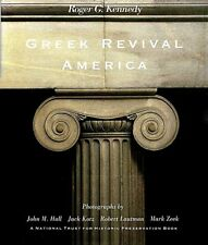 Greek Revival America Roger G. Kennedy 1989 1st edition Architecture