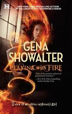 Playing with Fire (Tales of an Extraordinary Girl, Book 1), Showalter, Gena, Goo