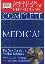 American College of Physicians Complete Home Medical Guide by Dorling Kindersley