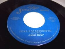 JIMMY REED-TEXAS IS SO DOGGONE BIG/WHY CAN'T I COME IN-JEWEL 867 UNPLAYED NM 45