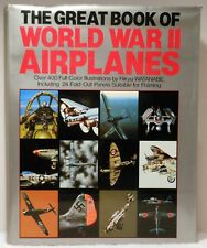 GREAT BOOK OF WORLD WAR II AIRPLANES Ethell Watanabe History Military Aviation