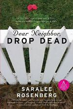 Dear Neighbor, Drop Dead by Saralee Rosenberg Paperback Book (English)