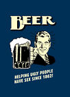 """BEER Helping Ugly people CANVAS ART PRINT Poster BLUE 8"""" X 12"""""""