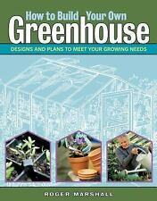 [How to Build Your Own Greenhouse] (By: Roger Marshall) [published: February, 20