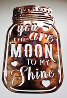 "You are the Moon to my Shine Metal Wall Art Decor 14 1/2"" x 9"""