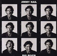 JIMMY NAIL Big River CD - New
