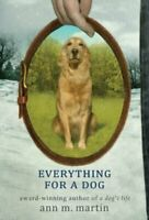 Everything For a Dog por Martin, Ann Matthews