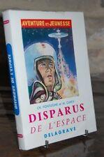 DISPARUS DE L'ESPACE aventure et jeunesse