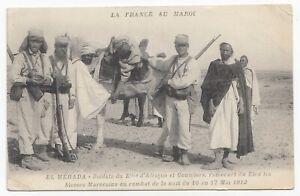 Blessé au Combat Soldats du Bataillon d'Afrique & Goumiers EL MÉRADA Maroc 1912