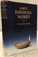 SAINT PATRICK'S WORLD-By Liam De Paor, Catholic, 1993