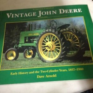 VINTAGE JOHN DEERE TRACTORS BOOK FROM 1837 - 1960 BY DAVE ARNOLD 112 PAGES