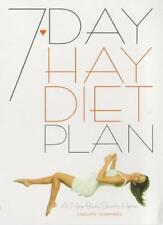The 7-day Hay Diet Plan,Carolyn Humphries