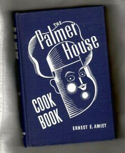 Palmer House Cook Book 1044 Original Recipes Ernest Amiet  1940
