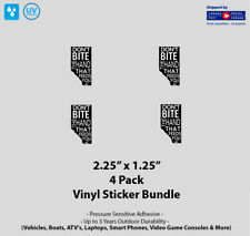 """4- Pack 2.25"""" x 1.25"""" Don't Bite The Hand That Feeds You Vinyl Stickers"""