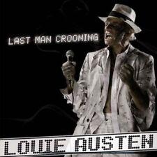 LOUIE AUSTEN - LAST MAN CROONING/ELECTROTAINING YOU! [DIGIPAK] * NEW CD