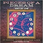 Pieces of a Dream - 'Bout Dat Time (2012)  CD Expanded Edition  NEW  SPEEDYPOST