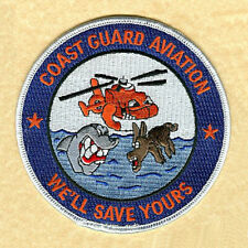 Coast Guard Aviation We'll Save Yours blue 2007 W4560 USCG Coast Guard patch