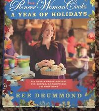 The PIONEER WOMAN COOKS-A Year Of Holidays Cookbook-AUTOGRAPHED by Ree Drummond