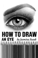 Susak Jasmina-Ht Draw An Eye (US IMPORT) BOOK NEU