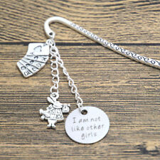 Alice in Wonderland Inspired bookmark I am not like other girls Silver tone