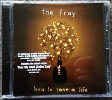 THE FRAY - HOW TO SAVE A LIFE - ORIGINAL LOOP OZ PRESS CD - 2005