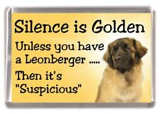"Leonberger Dog Fridge Magnet ""Silence is Golden ........."" by Starprint"