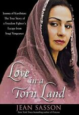 Love in a Torn Land: Joanna of Kurdistan: The True Story of a Freedom Fighter's