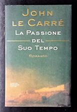 John Le Carré, La passione del suo tempo, Ed. Mondadori, 1995