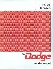 1966  DODGE POLARA/MONACO/ CUSTOM 880 SHOP MANUAL