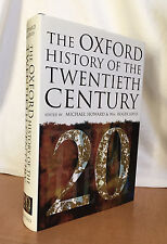 THE OXFORD HISTORY OF THE 20th CENTURY (ed. Profs M. Howard and Wm. R. Louis)