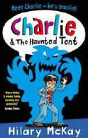 McKay, Hilary, Charlie and the Haunted Tent, Very Good Book