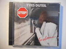 YVES DUTEIL : TON ABSENCE ♦ CD ALBUM NEUF / NEW ♦