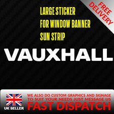VAUXHALL Sticker Badge for Sun strip Vinyl Decal Banner Sponsor Visor OPEL SXI