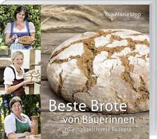Beste Brote von Eva Maria Lipp (2016, Gebundene Ausgabe)