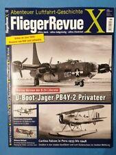 Flieger Revue X Nr.77 U-Boot-Jäger PB4Y-2 Privateer  ungelesen 1A abs. TOP