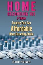 Home Recording 101: Creating Your Own Affordable Home Recording Studio, Brand...