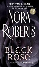 Black Rose by Nora Roberts Book Two of the In the Garden Trilogy