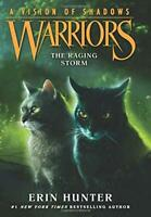 Warriors: A Vision of Shadows #6: The Raging Storm by Hunter, Erin, NEW Book, FR