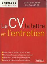 RECHERCHE D'EMPLOI : LE C.V. - LA LETTRE ET L'ENTRETIEN - C.-H. DUMON - 30 %