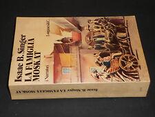 Isaac B. Singer LA FAMIGLIA MOSKAT 1978 Longanesi & C.