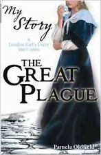 The Great Plague - a London  Girl's Diary 1665 - 1666 (My Story), New, Oldfield,