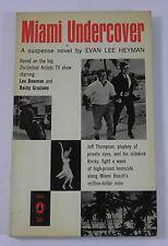 MIAMI UNDERCOVER EVAN LEE HEYMAN POPULAR PAPERBACK BOOK TV TIE-IN (1961)