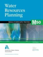 Water Resources Planning, M50 by American Water Works Association Staff and...
