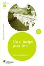 Coleccion Leer en Espanol: Un Principe para Tess by Rosana Acquaroni (2014,...