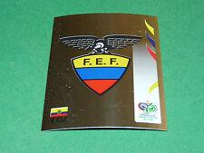 75 BADGE ECUADOR PANINI FOOTBALL GERMANY 2006 WM FIFA WORLD CUP COUPE DU MONDE