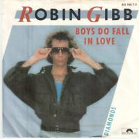 "<831-36> 7"" Single: Robin Gibb - Boys Do Fall In Love"