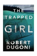 The Trapped Girl (The Tracy Crosswhite Series) Free Shipping
