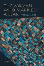 Mary Burritt Christiansen Poetry: The Woman Who Married a Bear : Poems by.